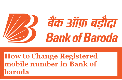 how-to-change-registered-mobile-number-in-bank-of-baroda-online